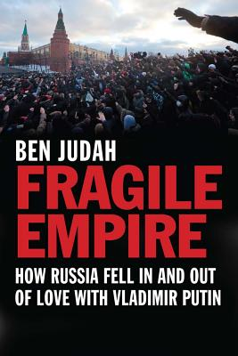 Fragile Empire By Judah, Ben
